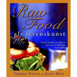 Raw Food als levenskunst